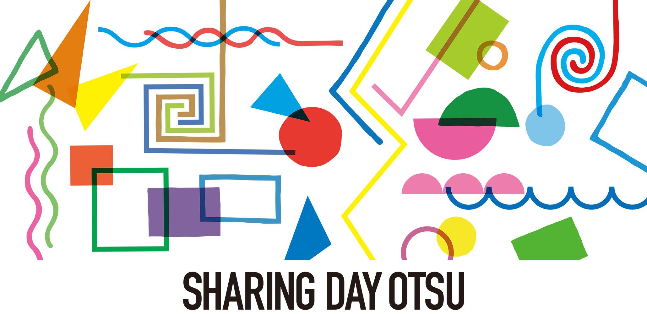 9月26日(水)〜9月30日(日) 「SHARING DAY OTSU」が開催されます!
